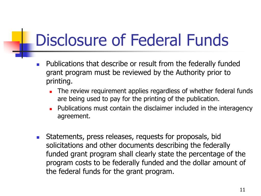 Disclosure of Federal Funds