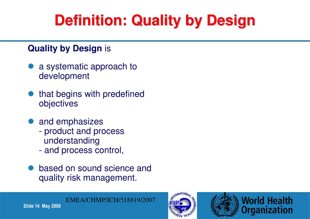 Definition: Quality by Design