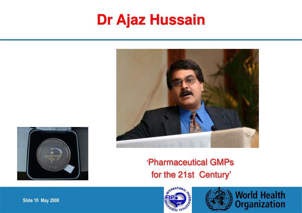 Dr Ajaz Hussain