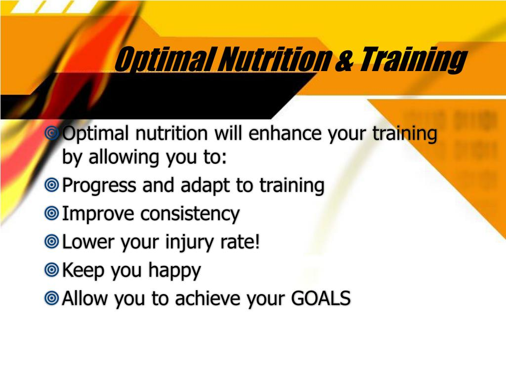 Optimal Nutrition & Training