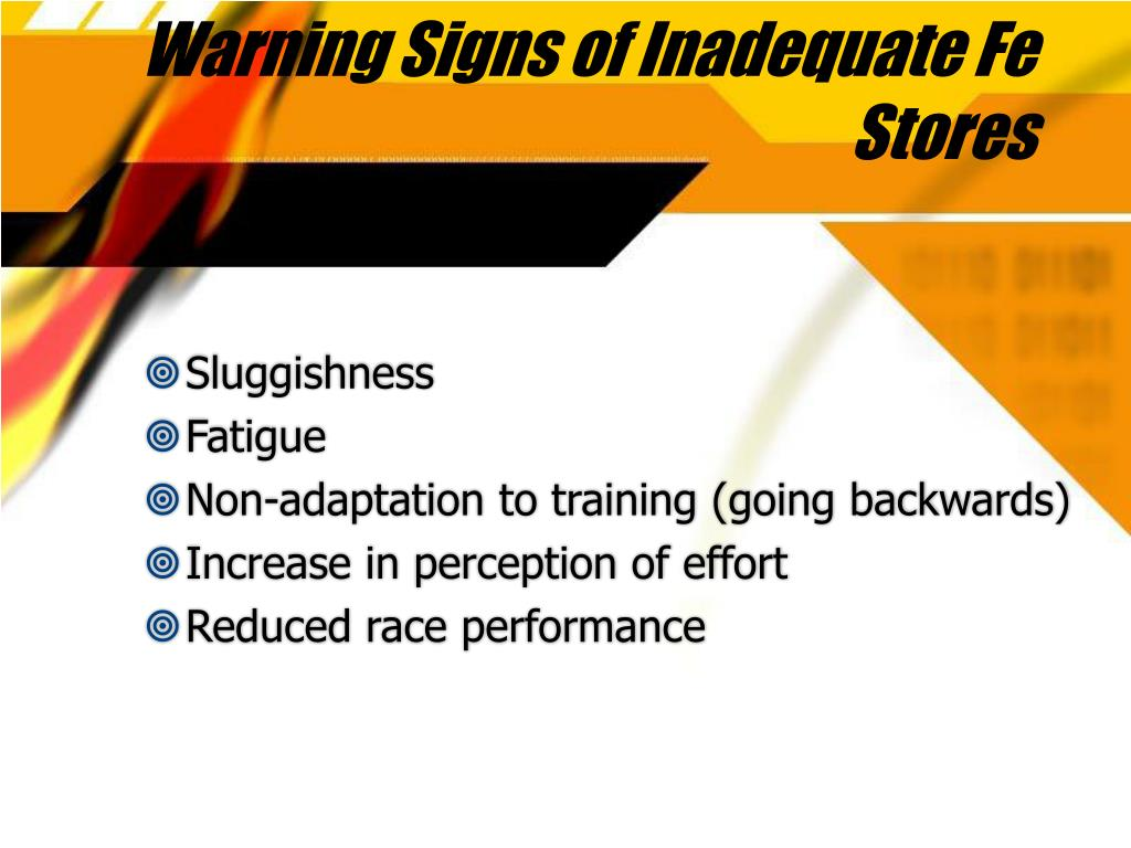 Warning Signs of Inadequate Fe Stores