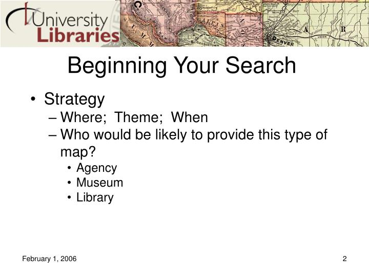 Beginning your search