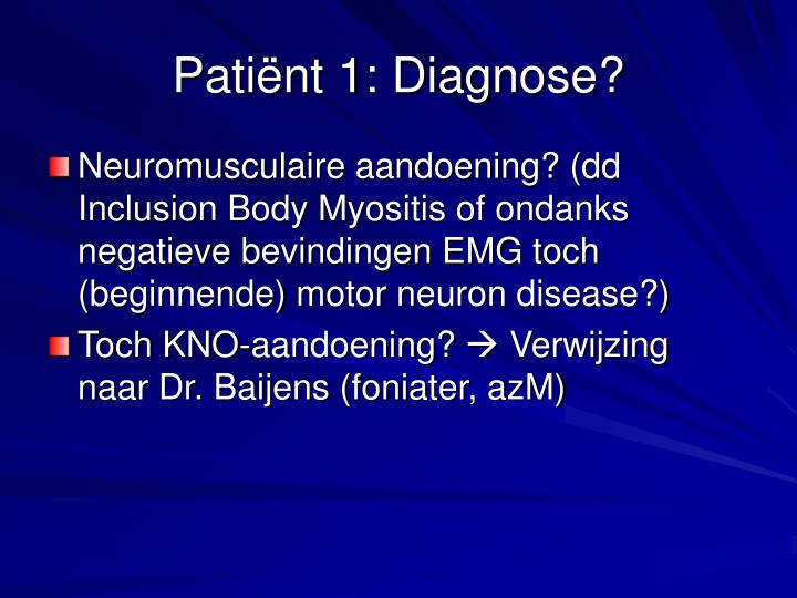 Patiënt 1: Diagnose?