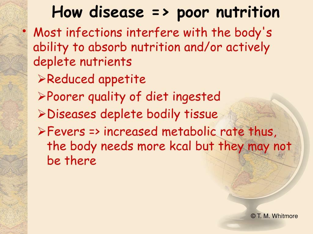 How disease => poor nutrition