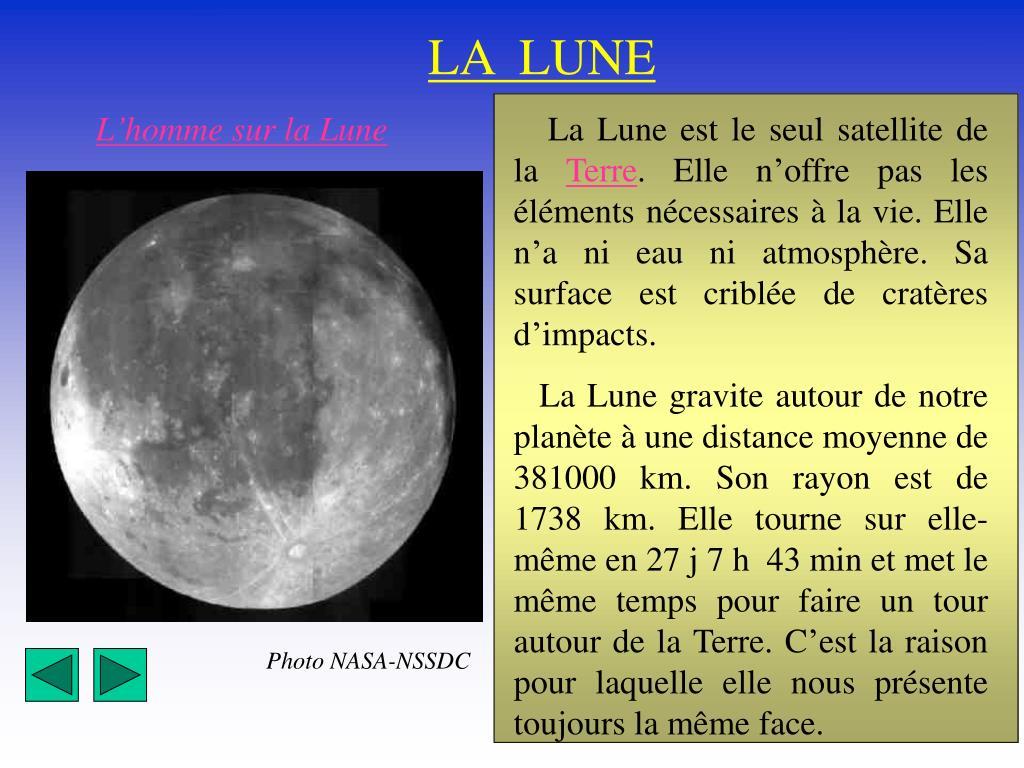 La Lune est le seul satellite de la