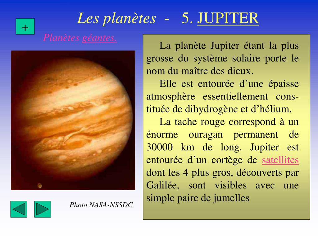 La planète Jupiter étant la plus grosse du système solaire porte le nom du maître des dieux.