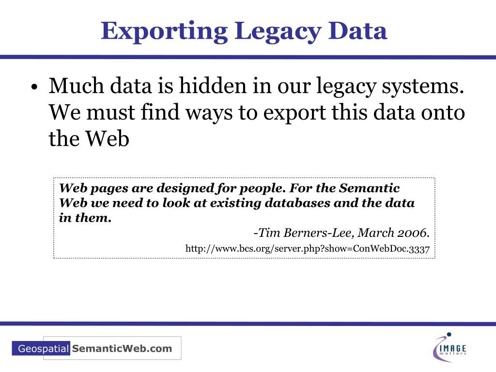 Exporting Legacy Data