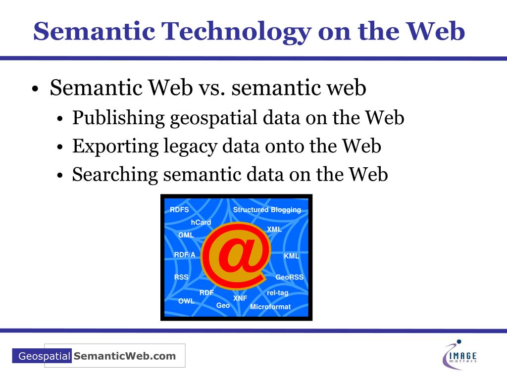Semantic Technology on the Web