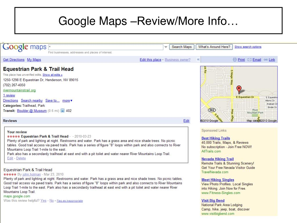 Google Maps –Review/More Info…