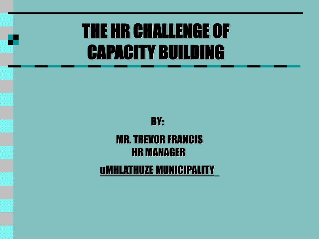 THE HR CHALLENGE OF