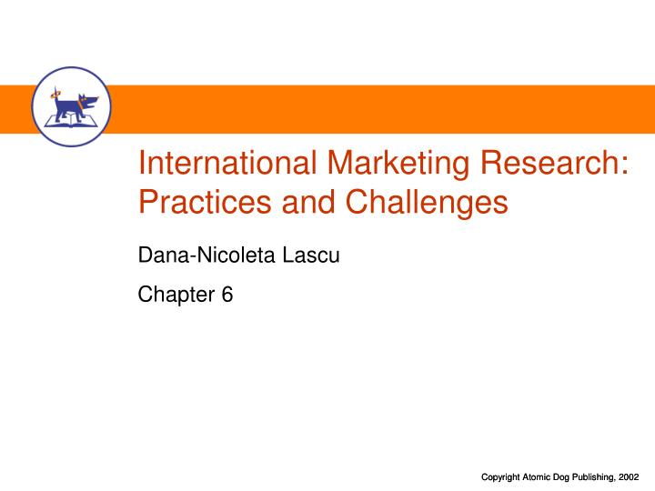 International marketing research practices and challenges l.jpg