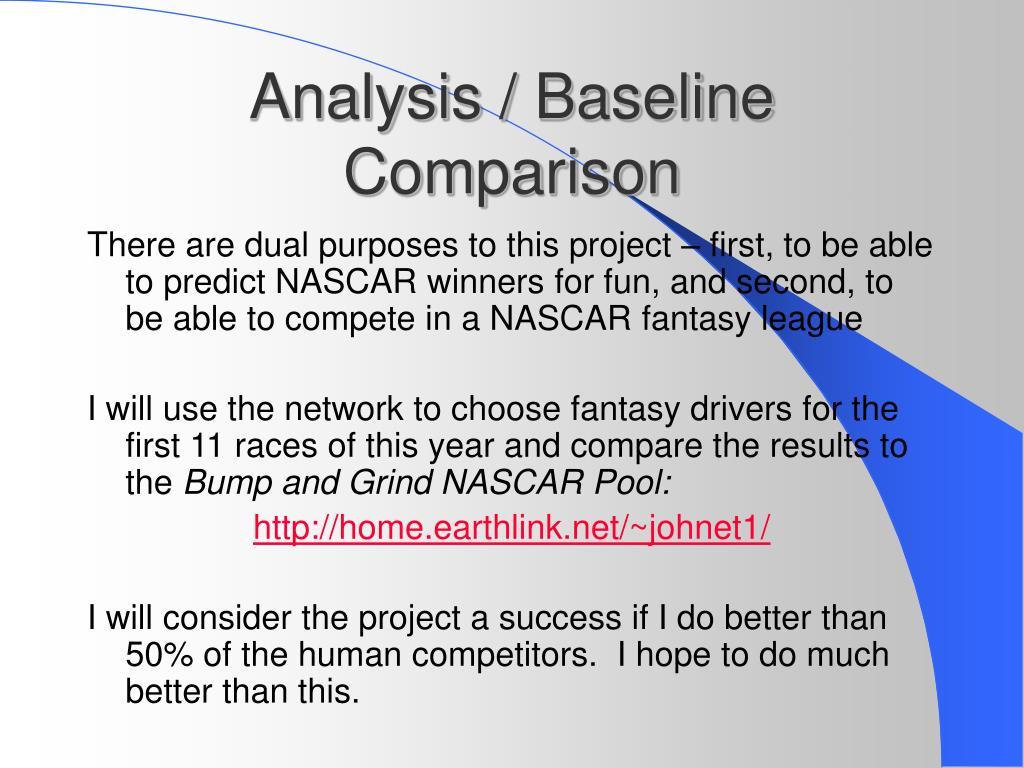 Analysis / Baseline Comparison