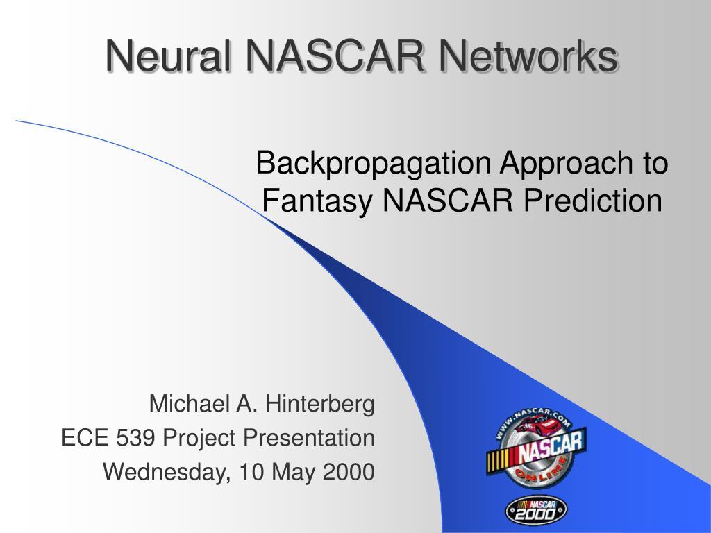 Neural NASCAR Networks