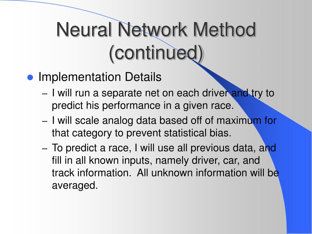 Neural Network Method (continued)