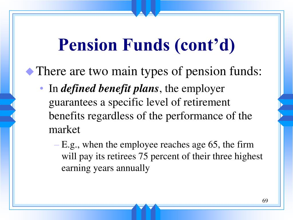Pension Funds (cont'd)