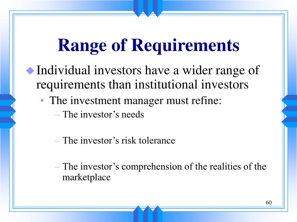 Range of Requirements