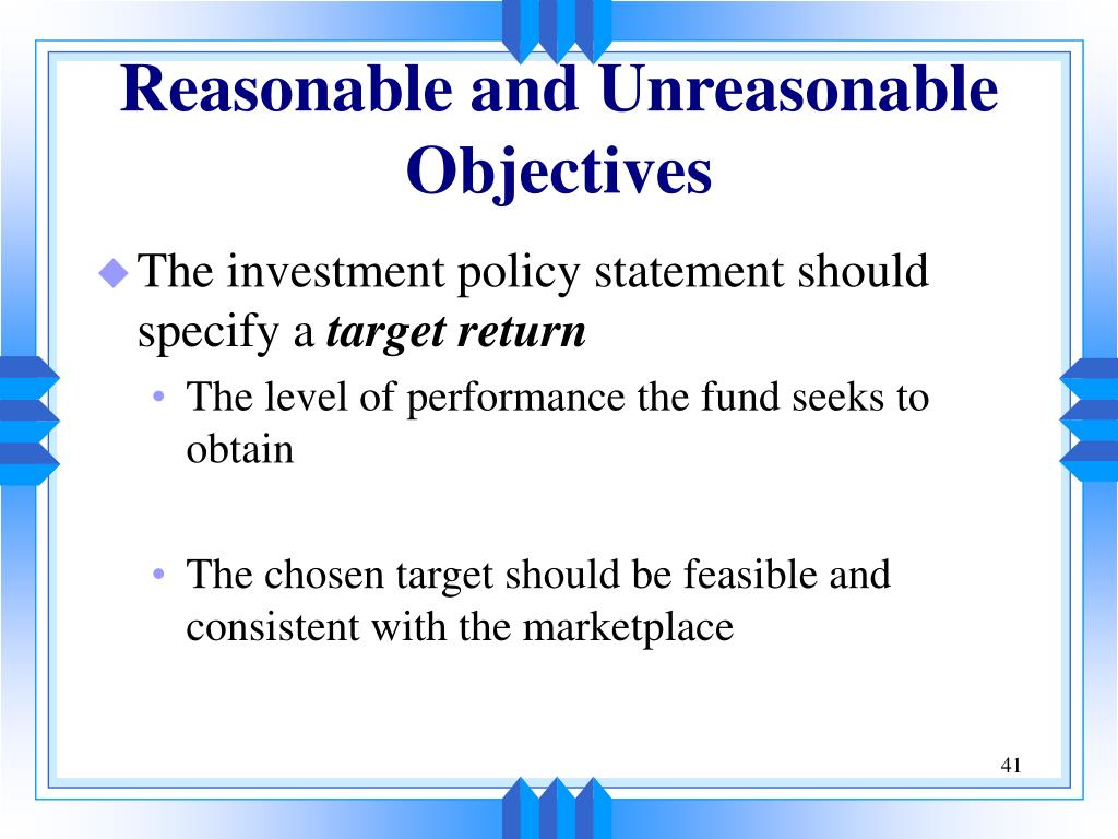 Reasonable and Unreasonable Objectives