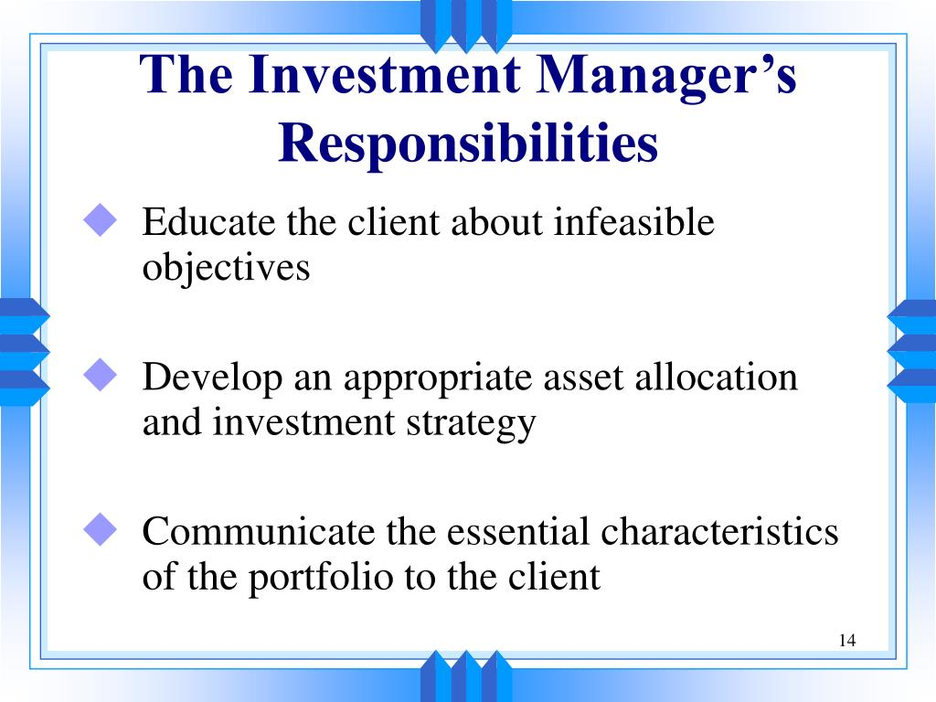 The Investment Manager's Responsibilities