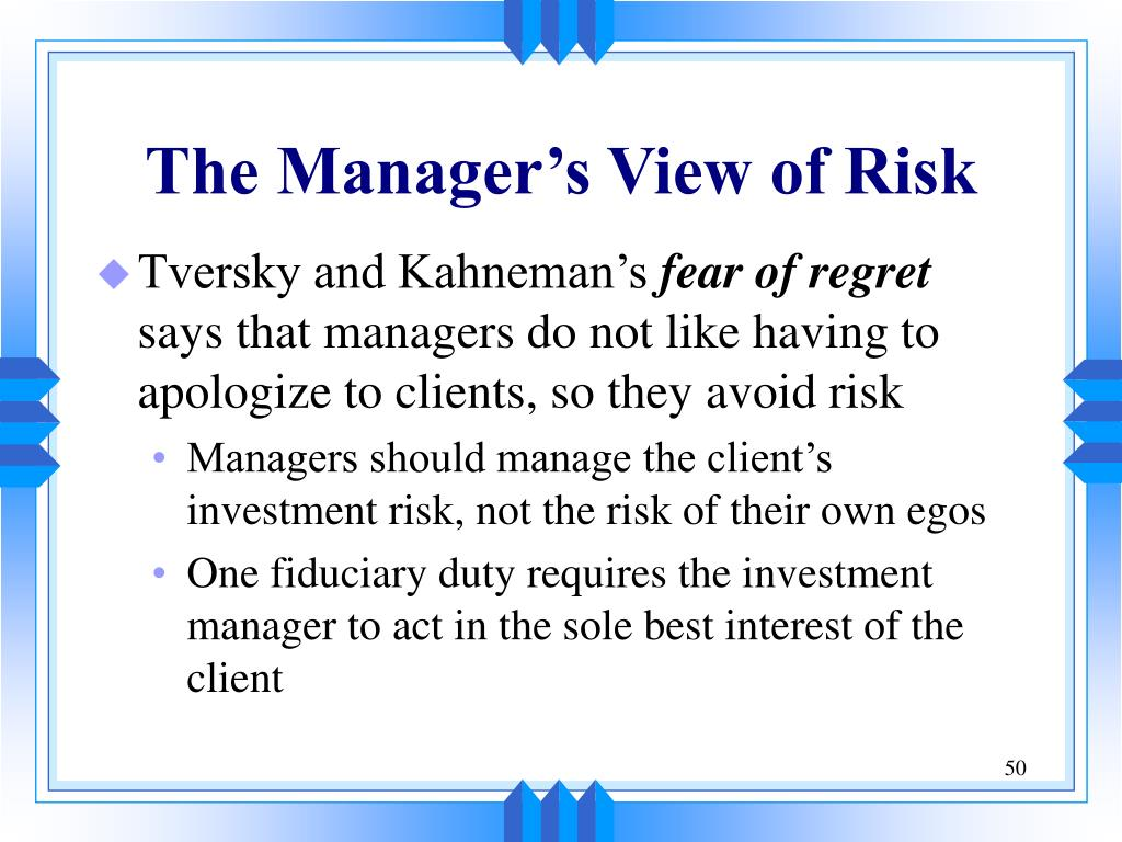 The Manager's View of Risk