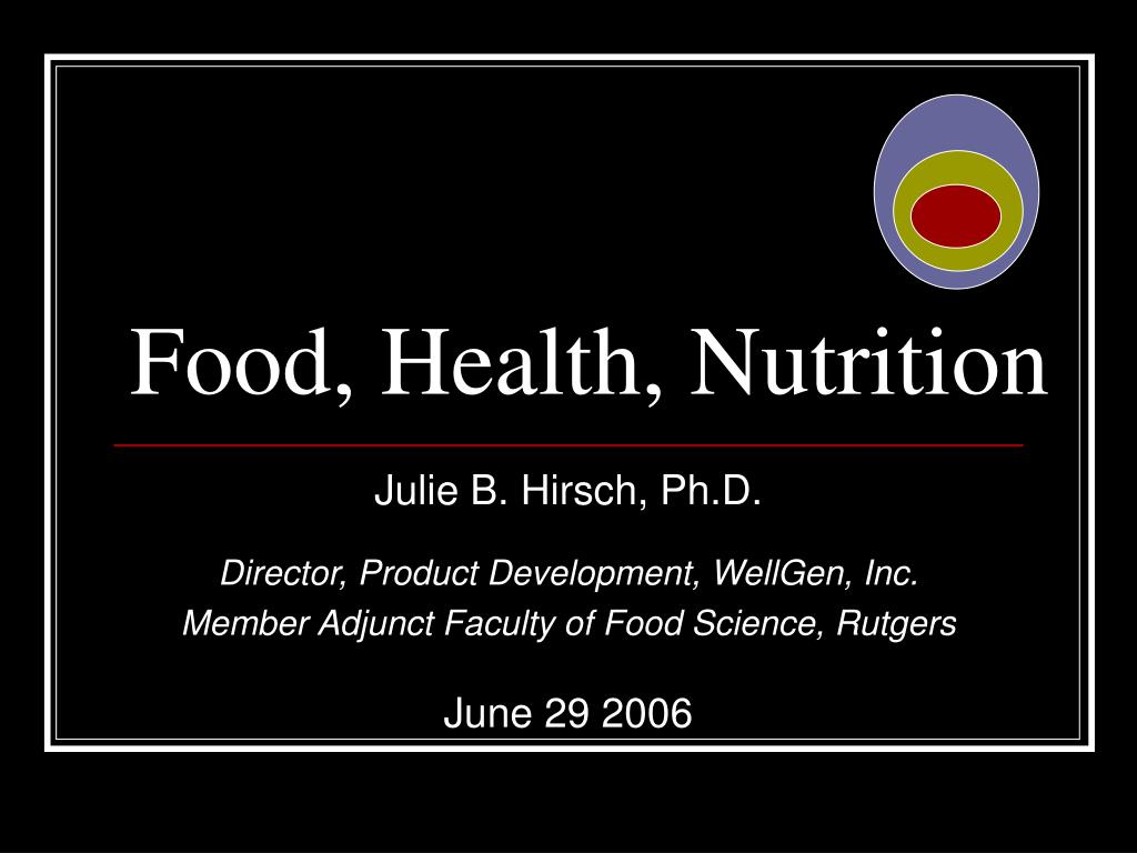 Food, Health, Nutrition