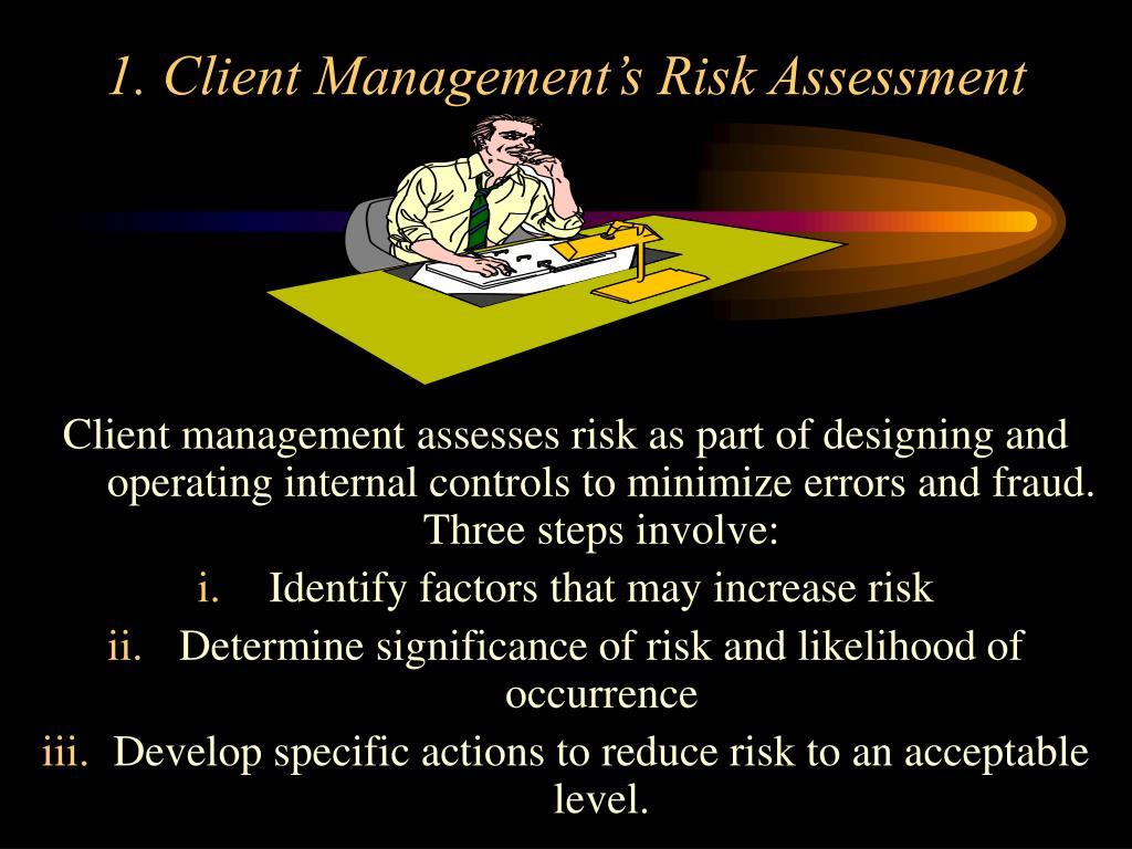 1. Client Management's Risk Assessment