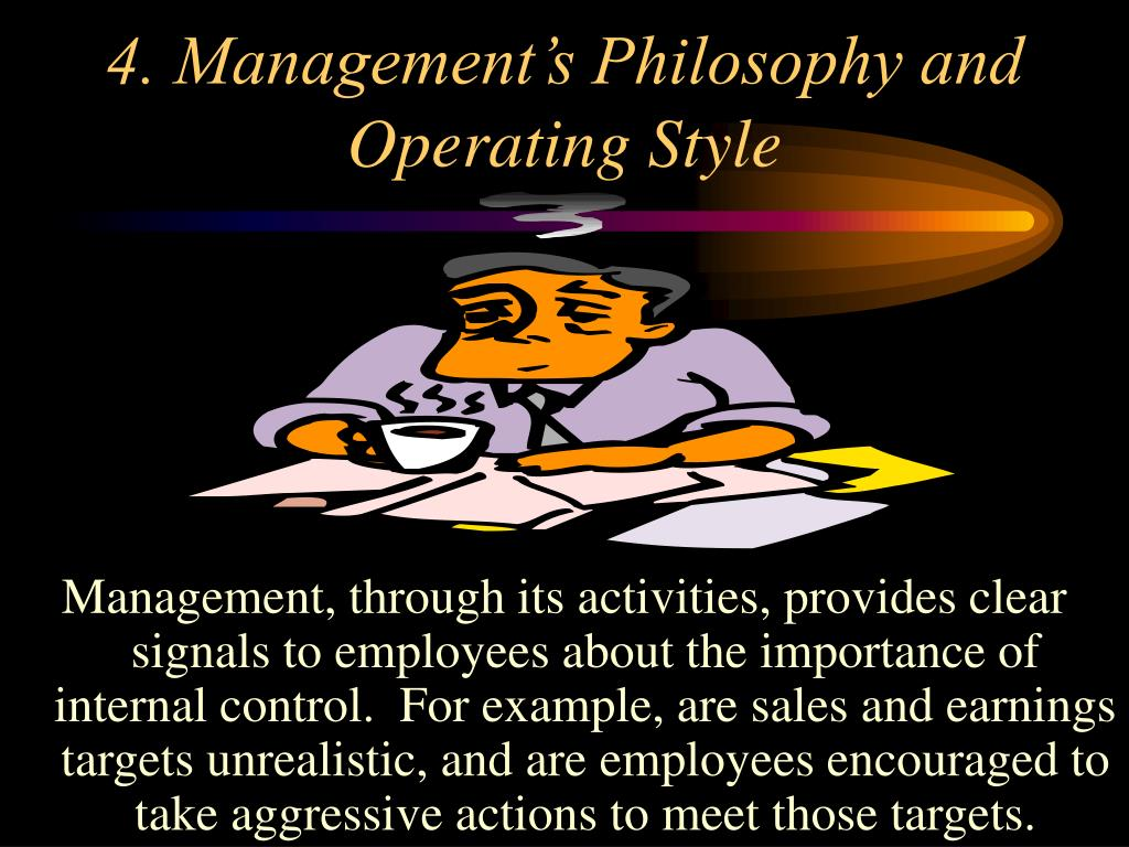 4. Management's Philosophy and Operating Style