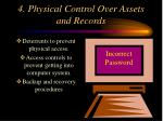4 physical control over assets and records