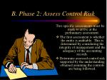 b phase 2 assess control risk
