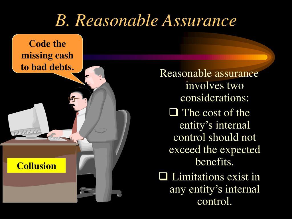 B. Reasonable Assurance
