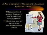d key components of managements assessment of internal control