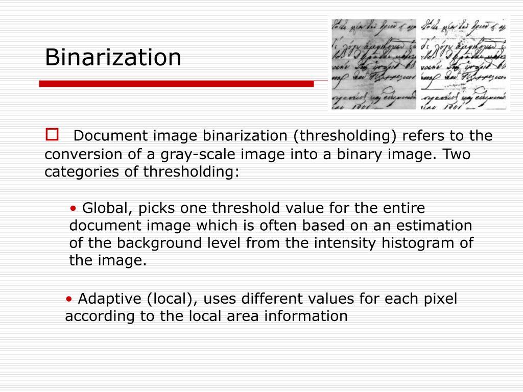 Binarization