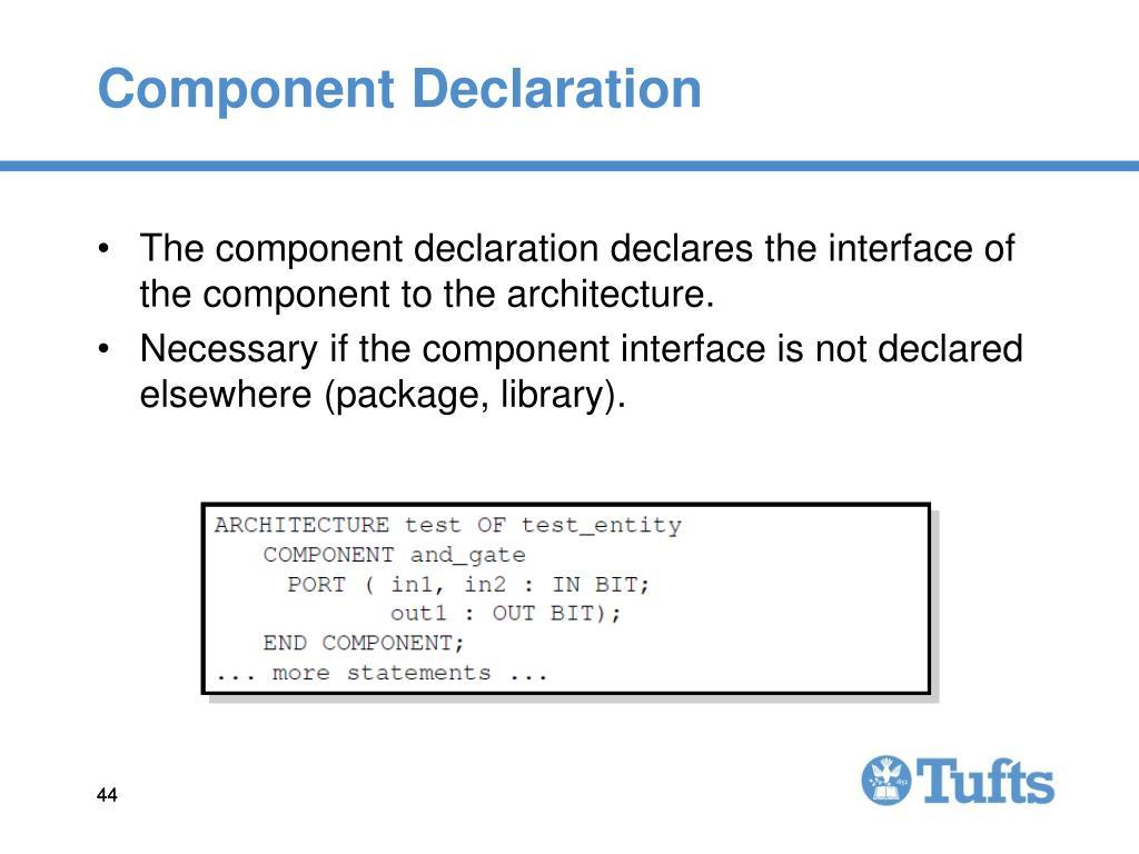 Component Declaration