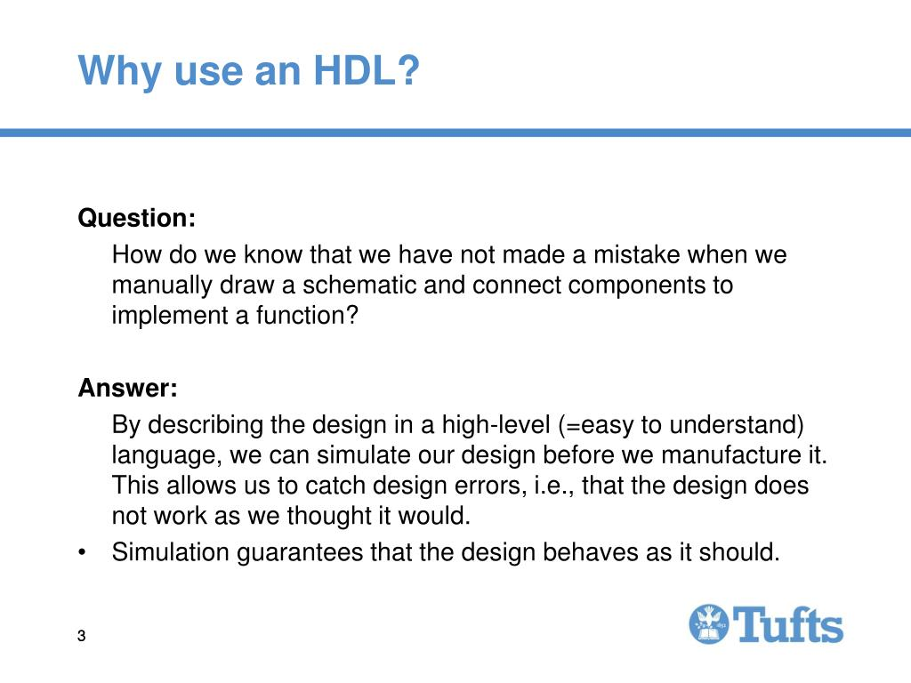 Why use an HDL?