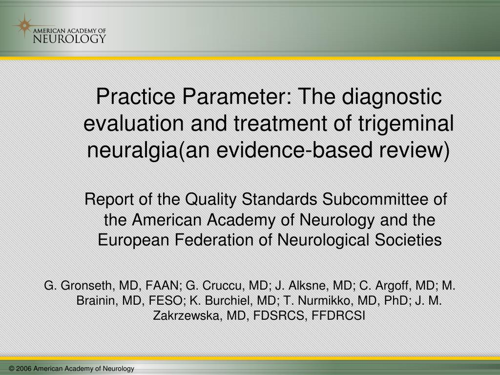 Report of the Quality Standards Subcommittee of the American Academy of Neurology and the European Federation of Neurological Societies