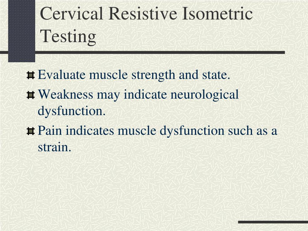 Cervical Resistive Isometric Testing