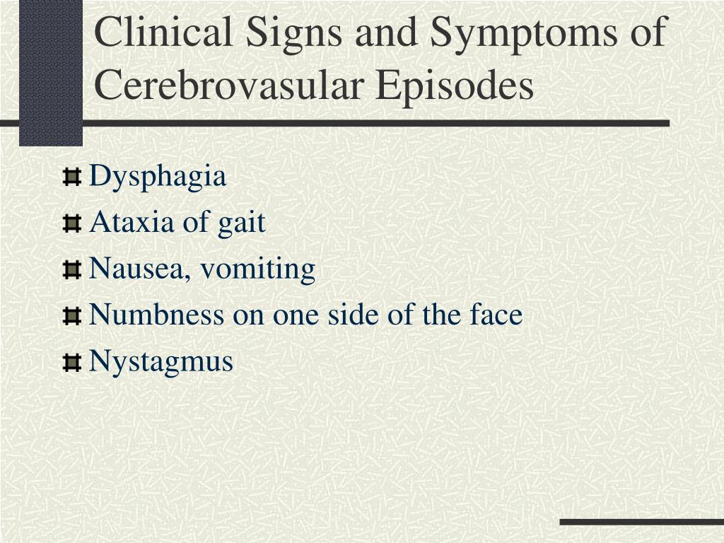 Clinical Signs and Symptoms of Cerebrovasular Episodes