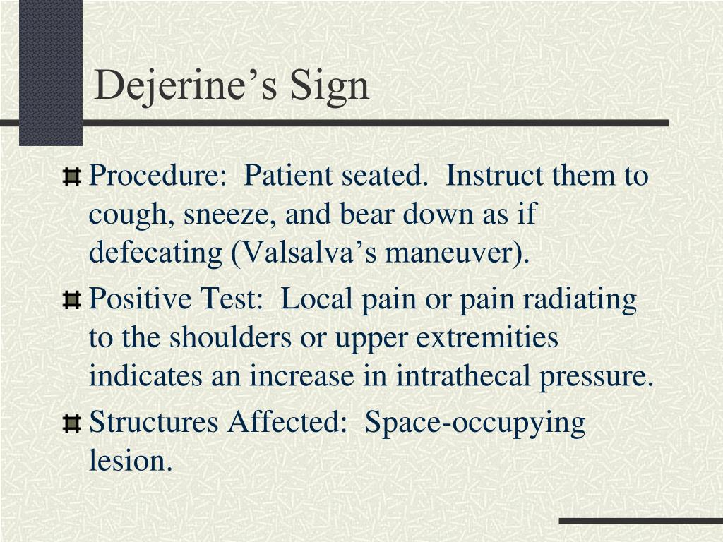 Dejerine's Sign