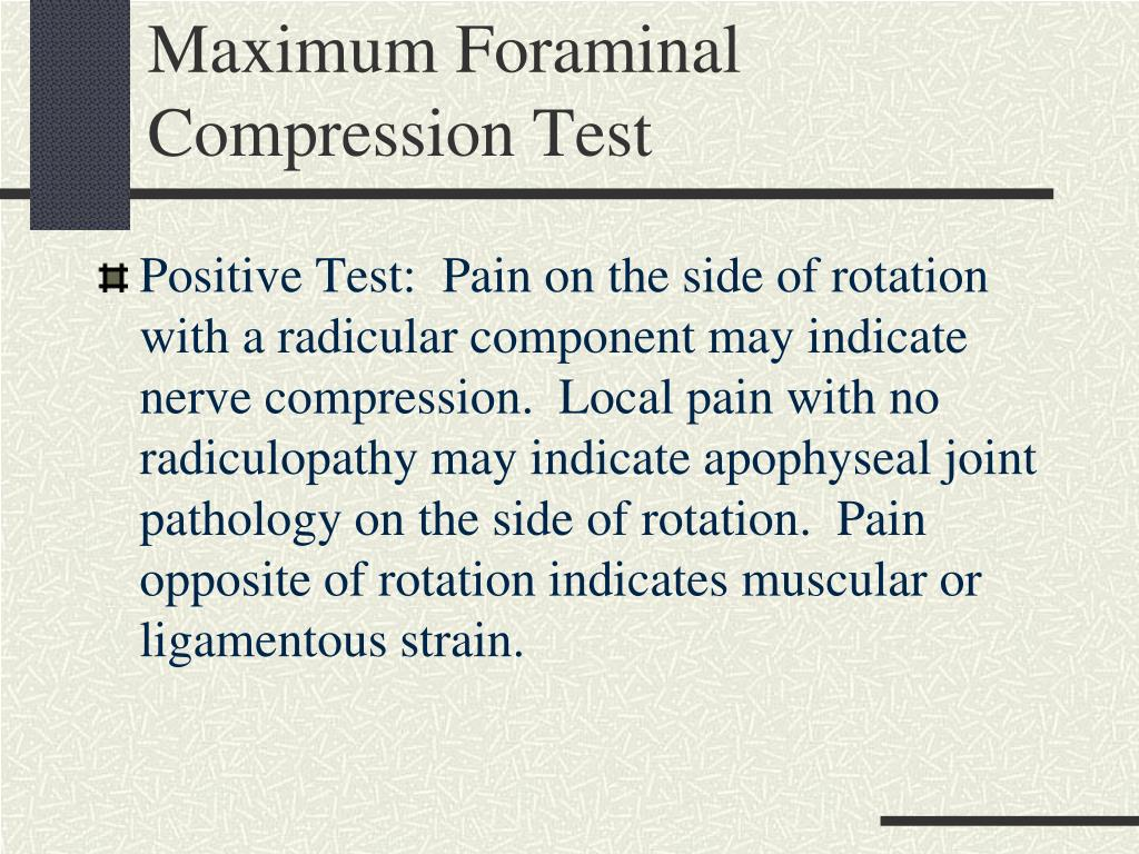 Maximum Foraminal Compression Test