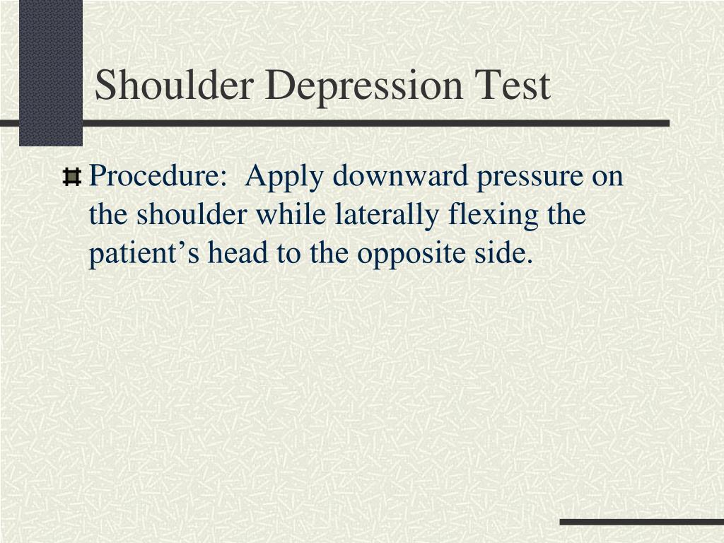 Shoulder Depression Test