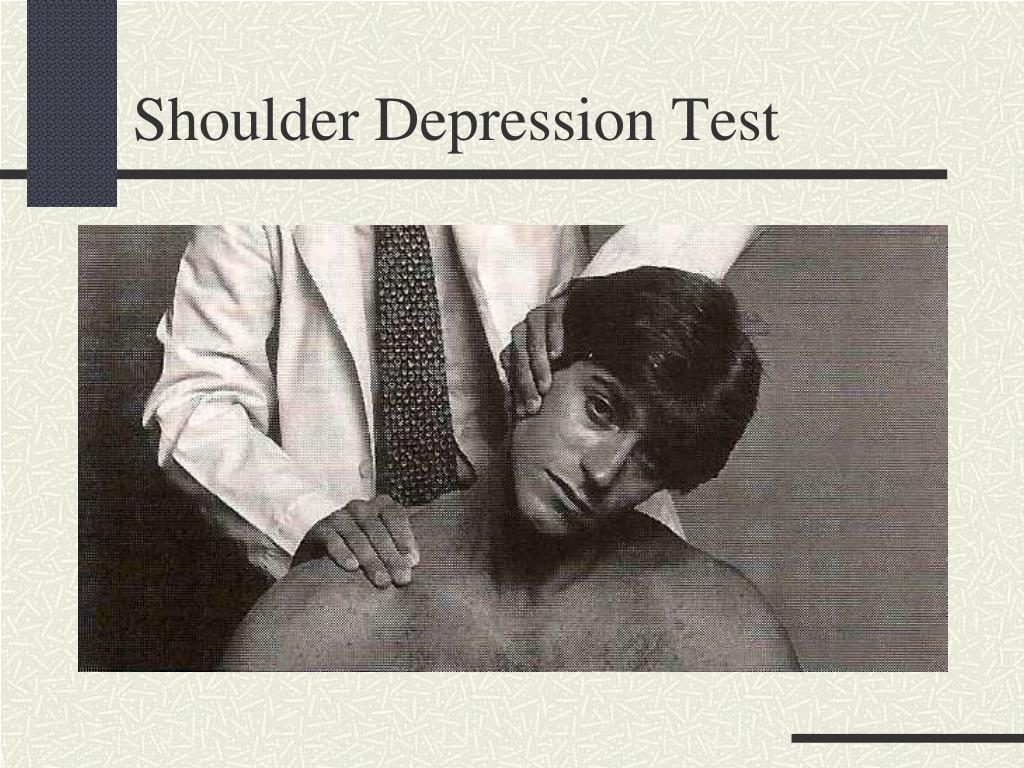Shoulder Depression Test