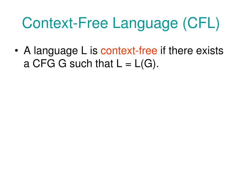 Context-Free Language (CFL)