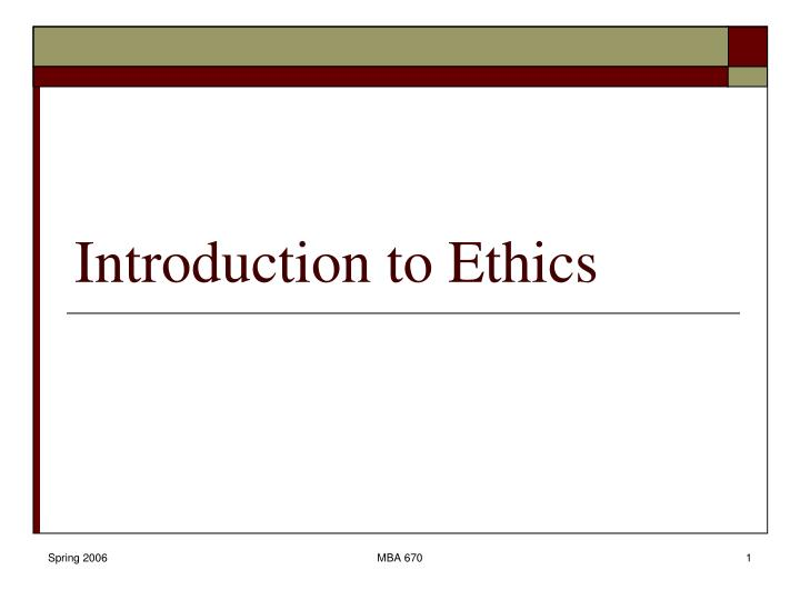 Introduction to ethics l.jpg