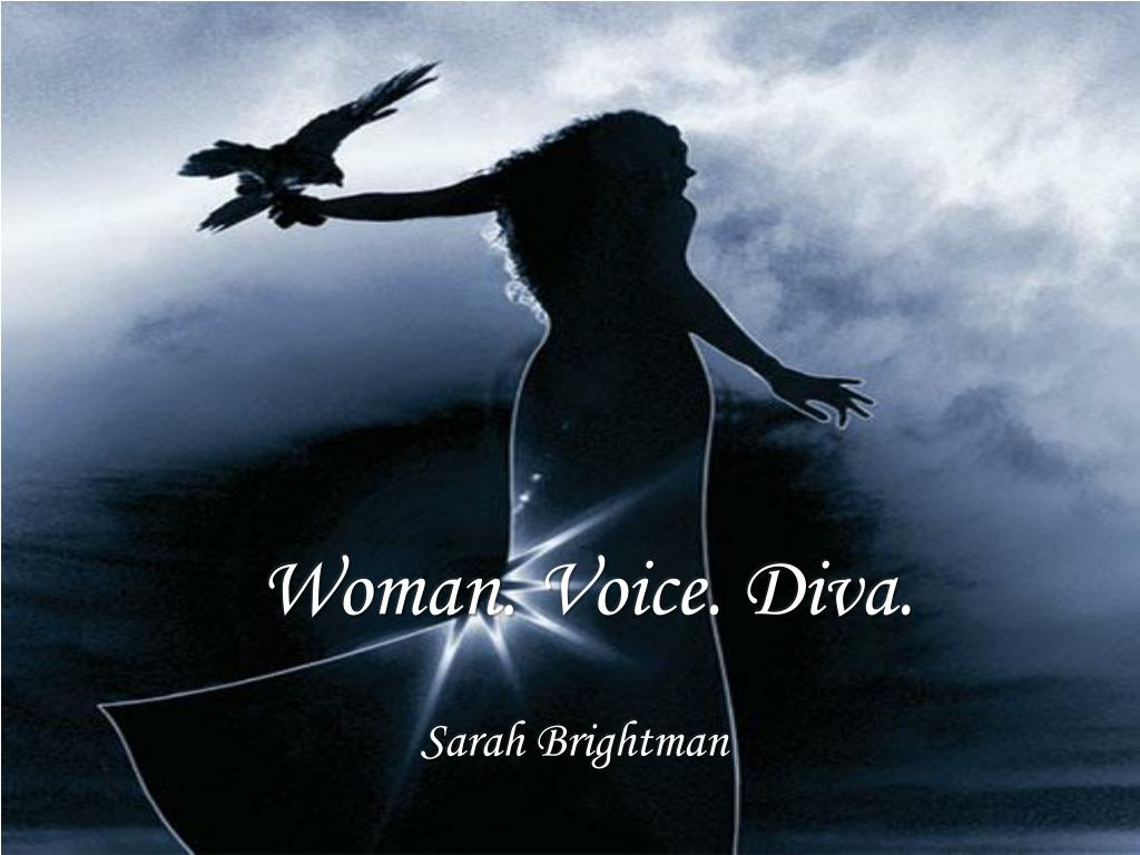 Woman. Voice. Diva.