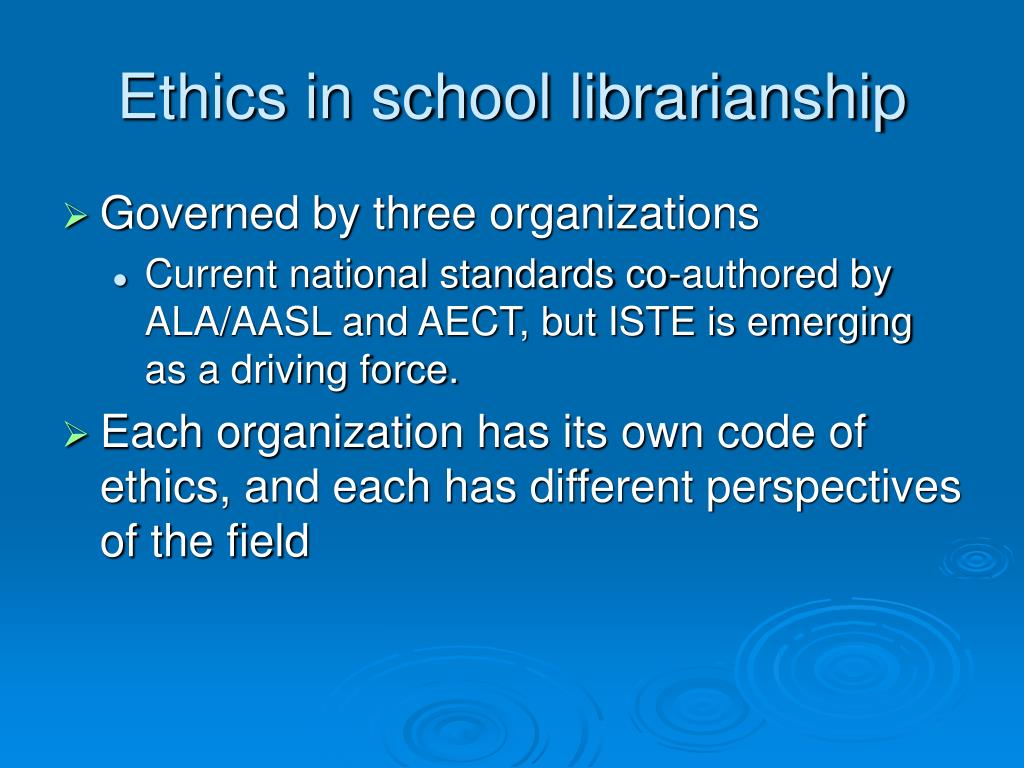 Ethics in school librarianship