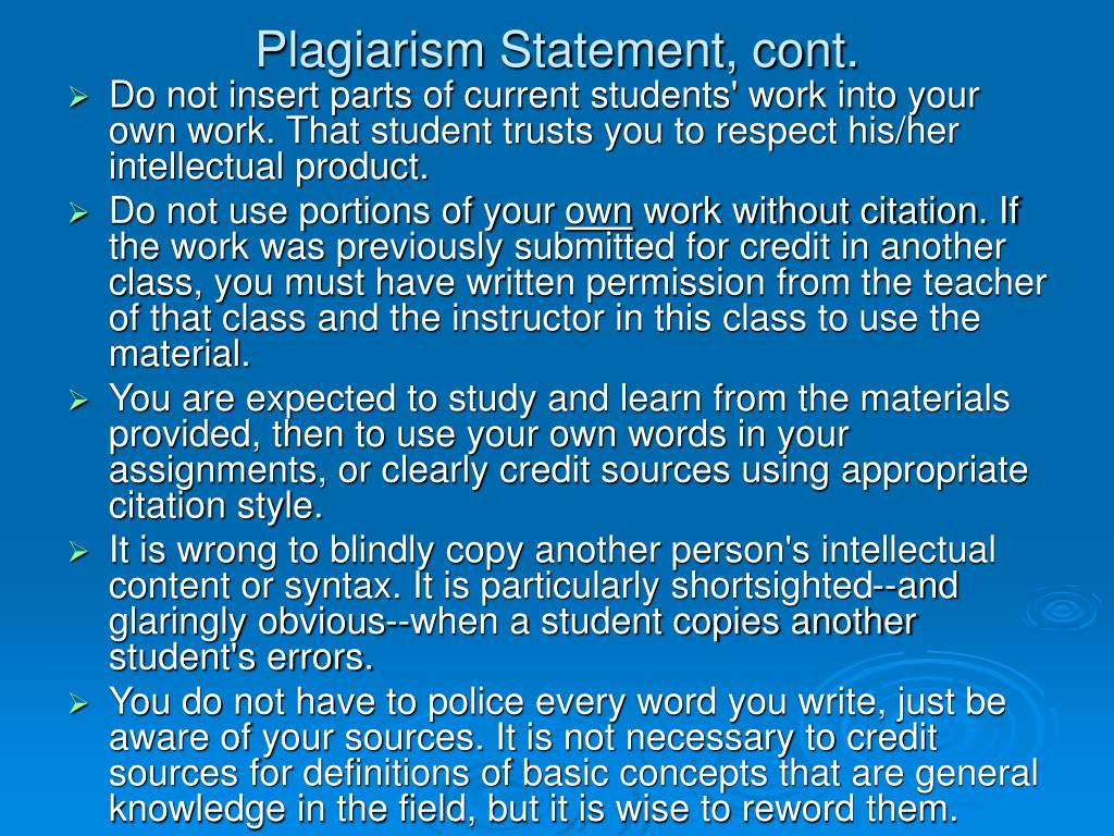 Plagiarism Statement, cont.