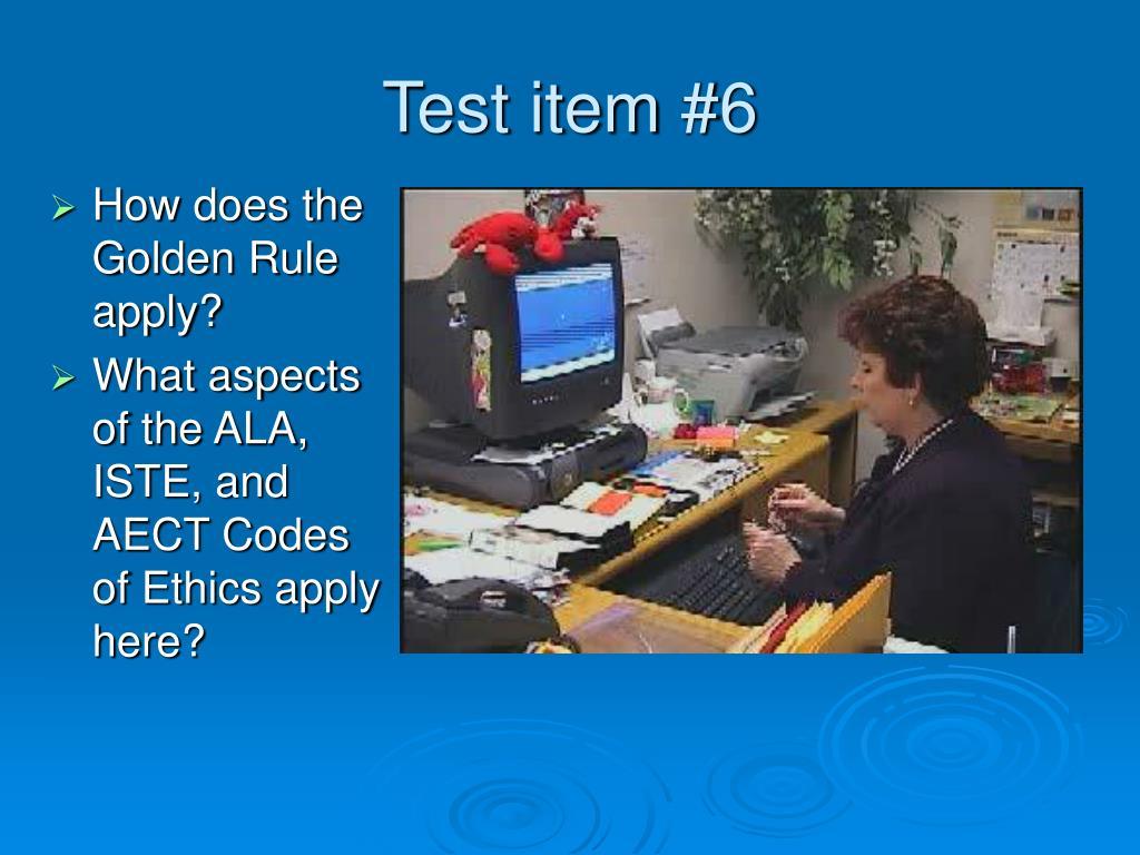 Test item #6