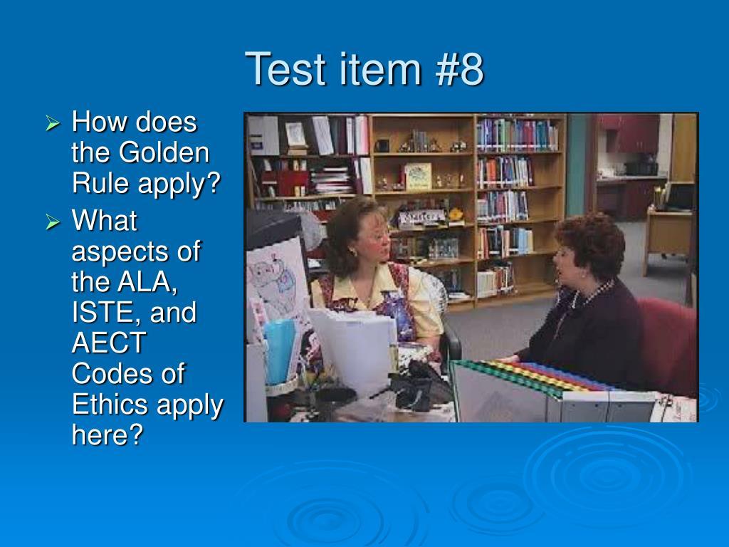 Test item #8