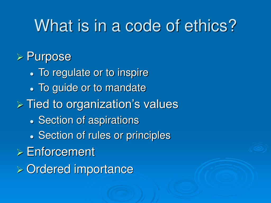 What is in a code of ethics?