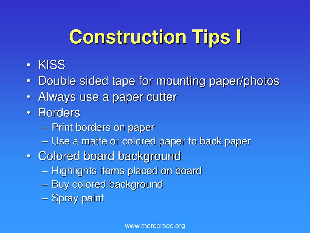 Construction Tips I