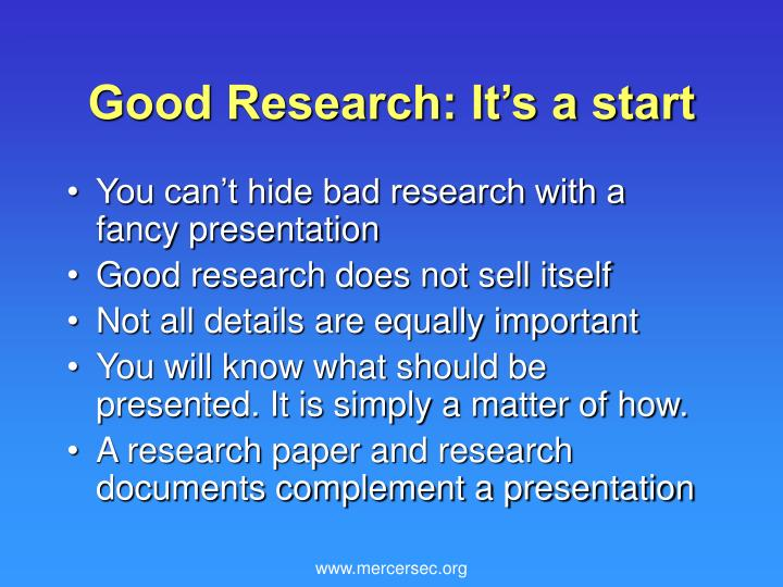 Good research it s a start